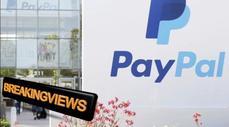 Breakingviews: EBay raps PayPal gavel