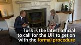 Britain should start Brexit process soon, says Tusk