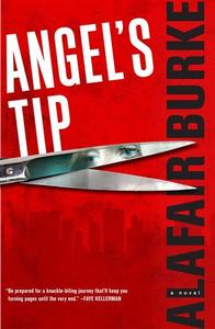 Alafair Burke's book Angel's Tip is seen in a handout photo. REUTERS/HarperCollins/Handout