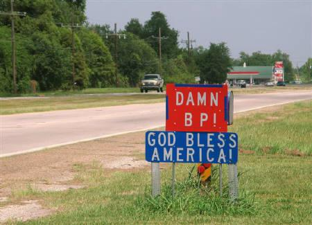 A road sign expresses local frustration with BP in Belle Chasse, Louisiana along the north/south Route 23 that travels from New Orleans to Louisiana's southeast tip, July 13, 2010. REUTERS/Alexandria Sage