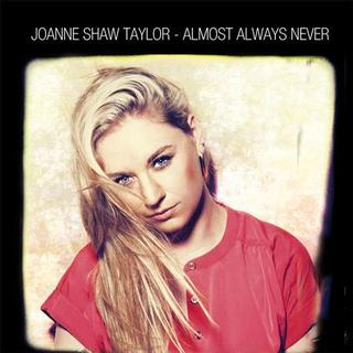 The front cover of Joanna Shaw Taylor's album ''Almost Always Never'' is seen in this undated handout photograph released in London October 18, 2012. Rock and blues fans who missed out on hearing Jimi Hendrix and Stevie Ray Vaughan in their heyday could have done worse than listen to a 21st century incarnation on London's West End this week.Thumping chords and wailing guitar runs enraptured an audience at the Leicester Square Theatre in much the same way that those of the late guitar gods did. REUTERS/Shervin Lainez/Handout