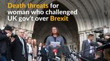 Court challenger over Brexit receives death threats