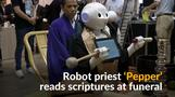 Robot priest 'Pepper' can lead funerals on the cheap